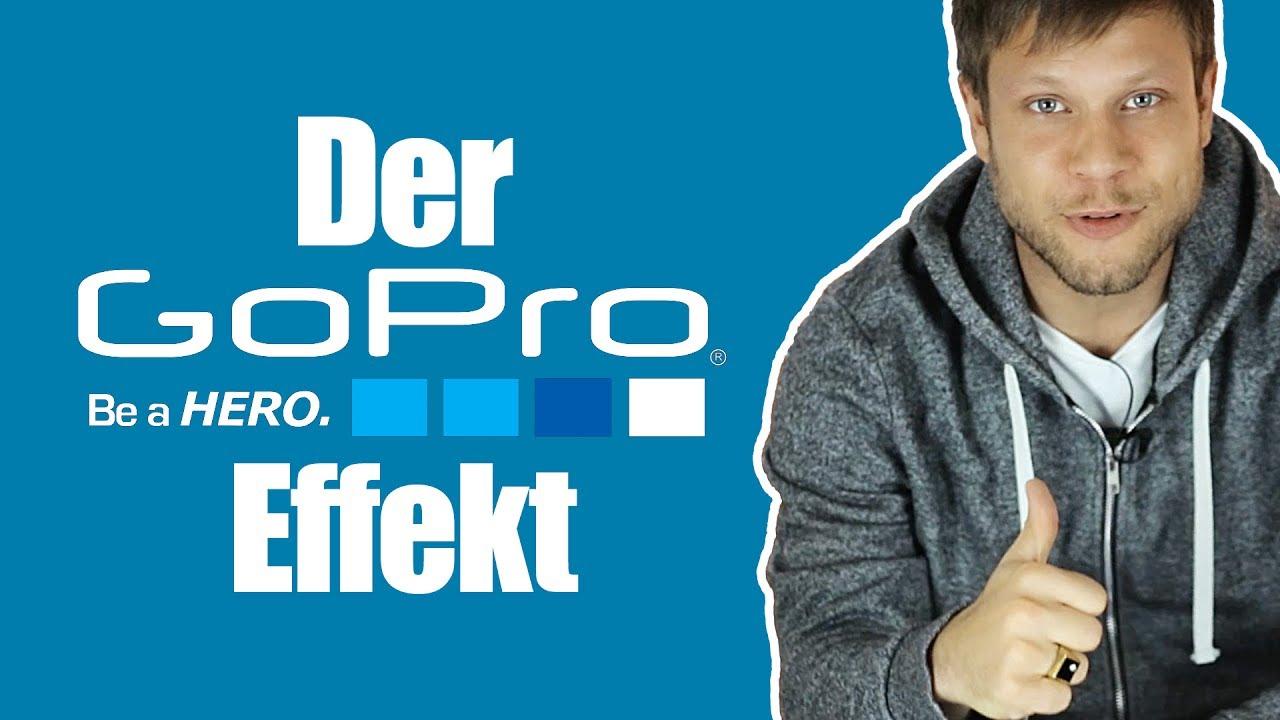 📸 Der GoPro Effekt 📸